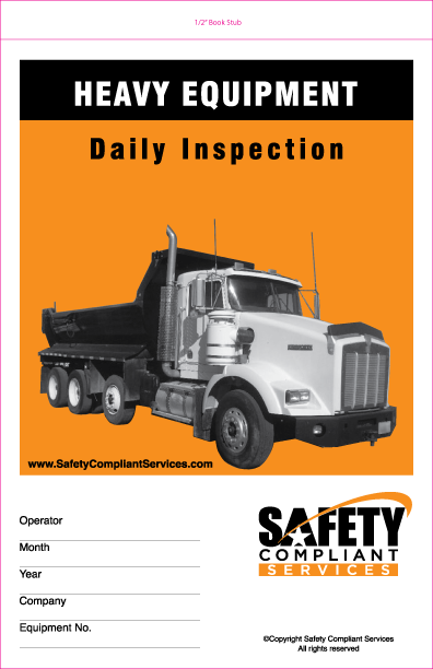 Heavy Equipment Daily Inspections